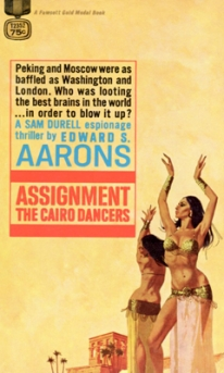 Image of the novel cover Edward Aarons' Assignment – The Cairo Dancers